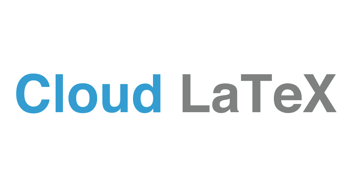 Cloud LaTeX | Build your own LaTeX environment, in seconds